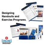 Designing handouts and exercise programs