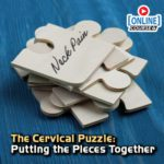 The Cervical Puzzle: Putting the Pieces Together